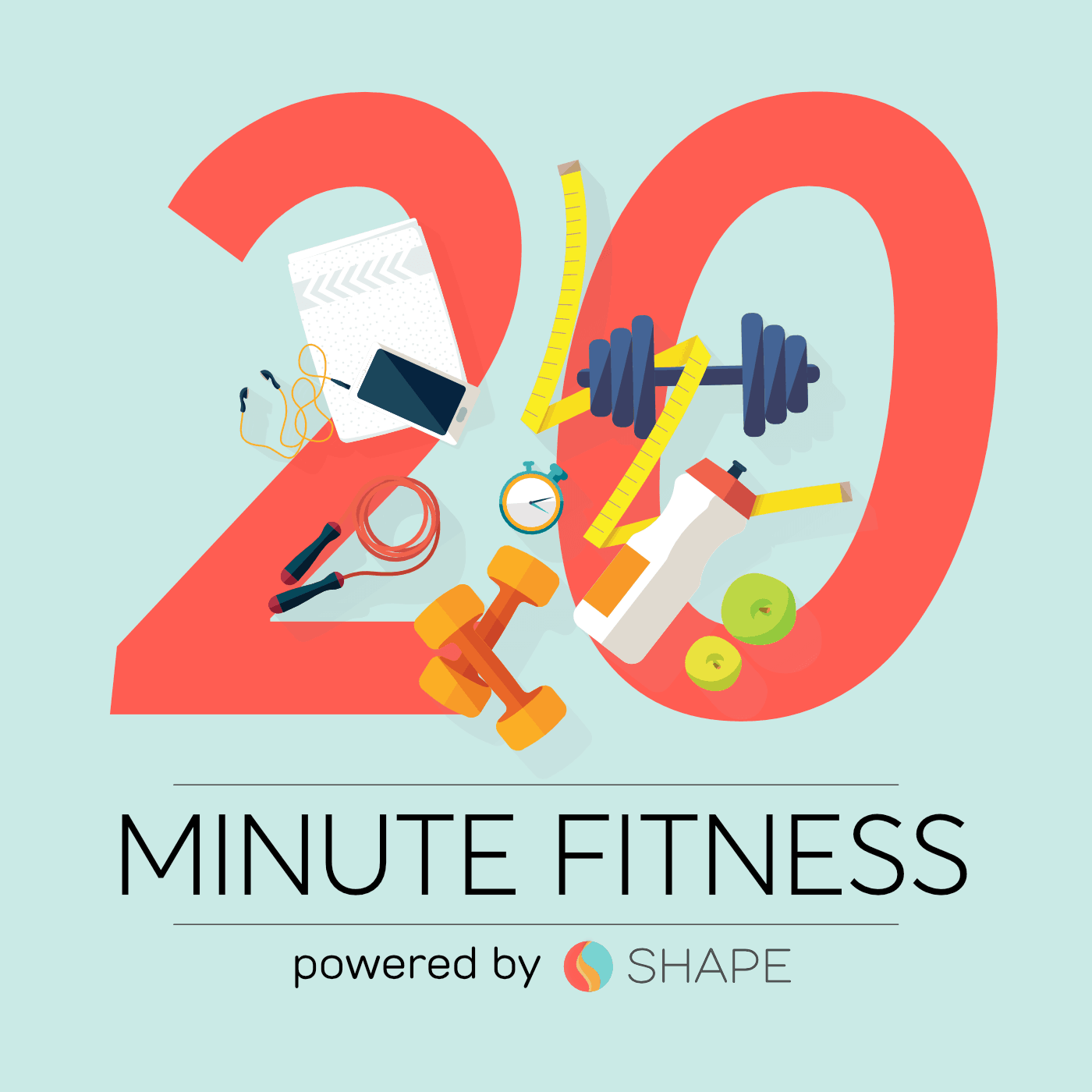 20 Minute Fitness Podcast