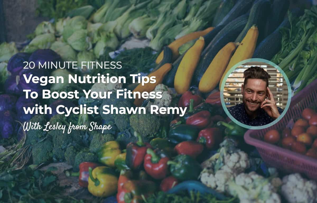 20 Minute Fitness #26 : Interview with Shawn Remy