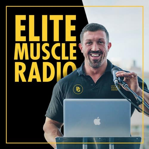 Elite Muscle Radio Fitness Pocast