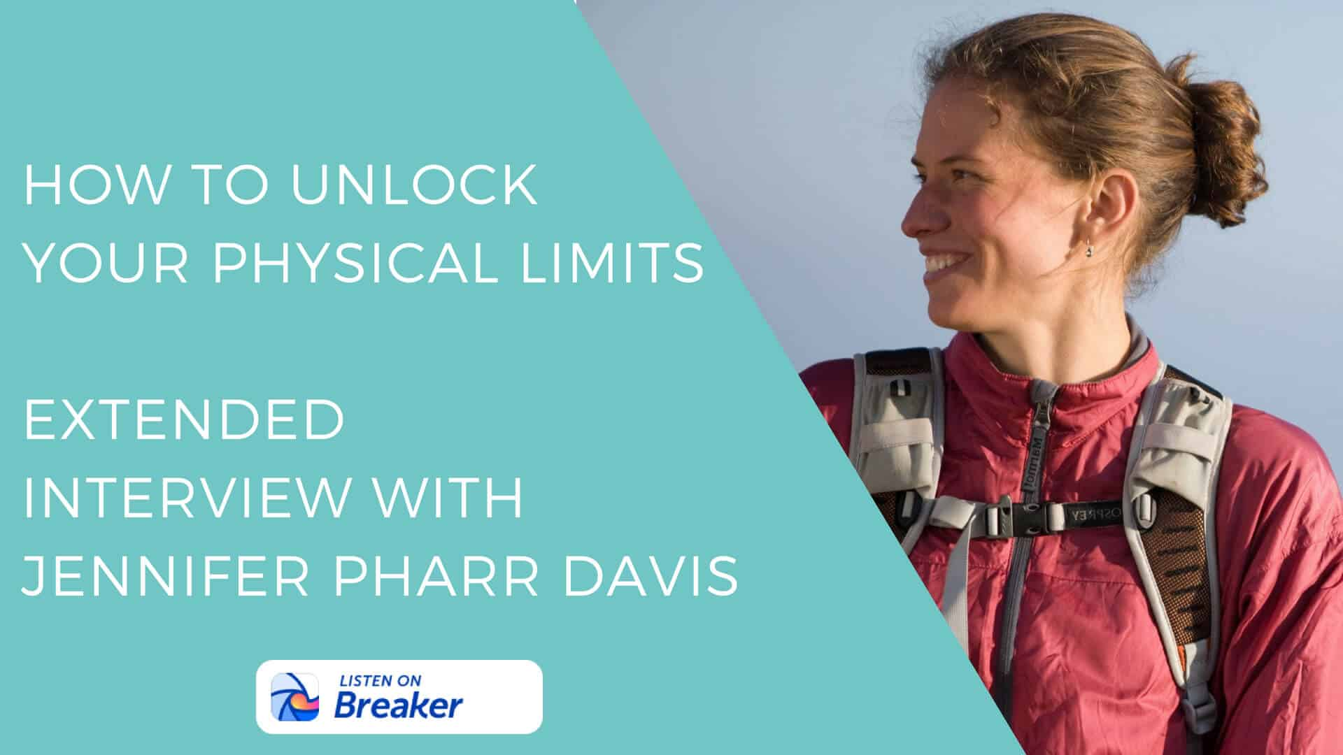 Jennifer Pharr Davis Interview Extended Breaker