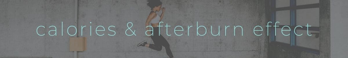 Afterburn Effect Calories Header
