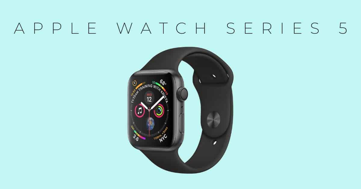 apple watch series 5 Every Day Fitness Tech