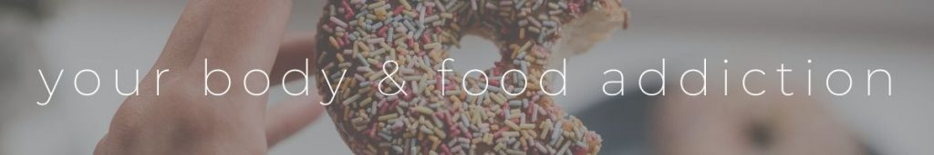 What Happens To Your Body With A Food Addiction Header